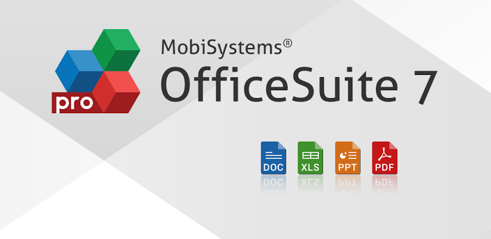 OfficeSuite Pro 7 – Carry Microsoft Office In Your Pocket Wherever You Go