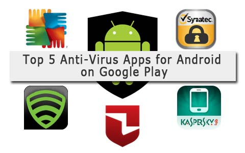 top 5 android-antivirus googleplay