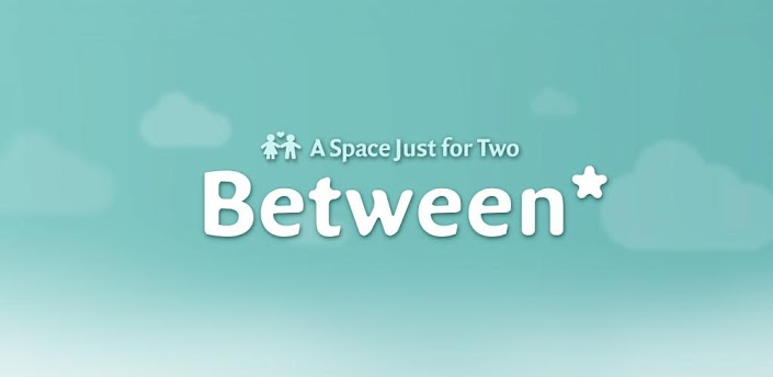 Between – Where There's Room for Just You Two