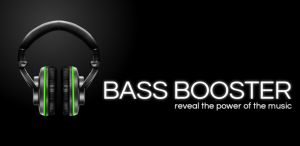 Bass Booster – Reveal the True Power of Music On Your Android Device