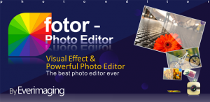 Fotor – A Photo-Editing Champion App In The Making