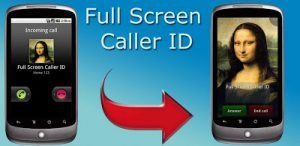 Full Screen Caller ID – A Fancy Alternative Calling Screen For Your Android Phone