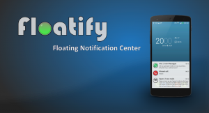 How to Add Floating Notifications to Android Using Floatify (No Root Required)