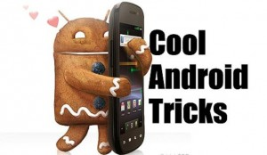 5 Android Tips & Tricks For Newbie Android Users