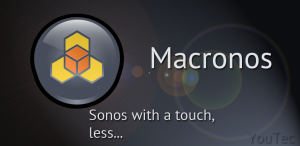 Macronos for Sonos – Every Sound Deserves a Sonos Sound System