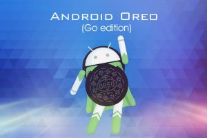 Google Releases Android Oreo Go for Low-end Phones