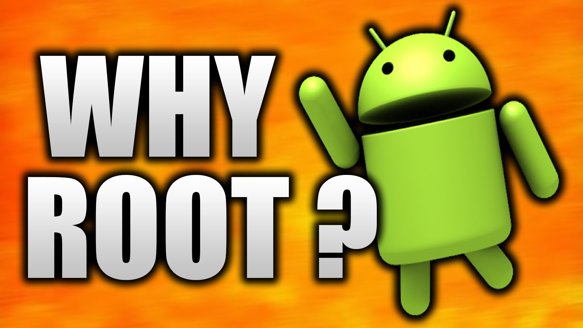 Why Root?