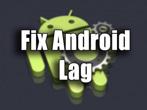 When does Androids lags?
