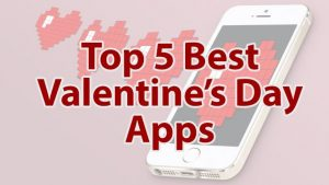 5 Best Valentine's Day apps for Android that will surely come in handy