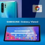 Android today: Samsung Galaxy View 2 is here, Google Camera mod, and Huawei P30 Pro 'Moon Mode' scam