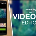 5 Best Video Editor for Android you can find today